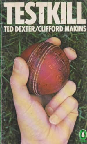Cover of the novel 'Testkill' written by Ted Dexter in collaboration with Clifford Mankins.
