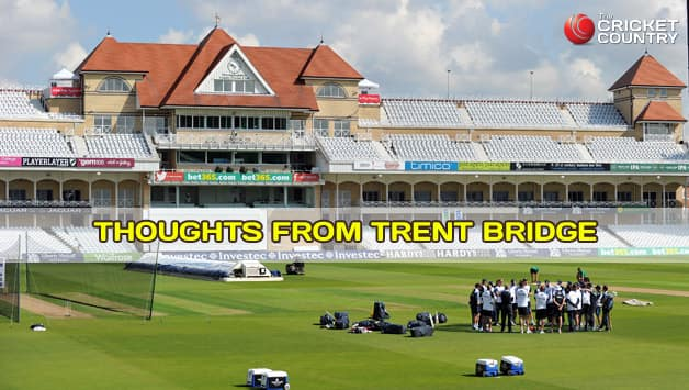 India vs England 1st Test: Thoughts from Trent Bridge