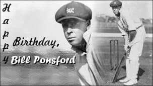 Happy Birthday, Bill Ponsford!