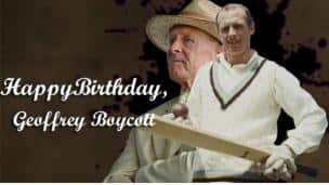Happy Birthday, Geoffrey Boycott!